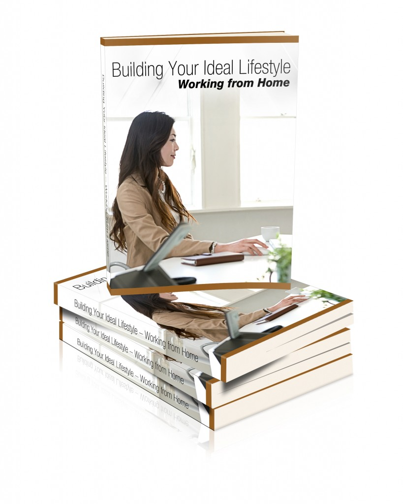 Ebook-Building your ideal lifestyle working from home